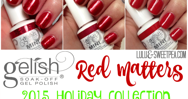 gelish-mini-red-matters-holiday-2015-collection-review-giveaway